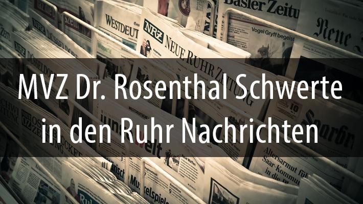 Das MVZ Dr. Rosenthal Schwerte in den Ruhr Nachrichten